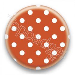 Badge Orange et Pois Blancs