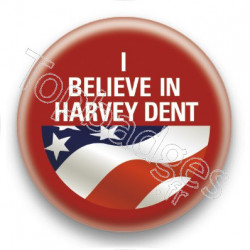 Badge I Believe in Harvey Dent