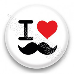Badge I Love moustache fond blanc