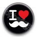 Badge I Love moustache fond noir