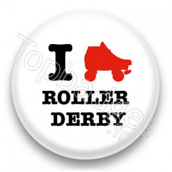 Badge I Love Roller Derby