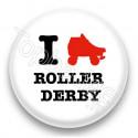 Badge I Love Roller Derby