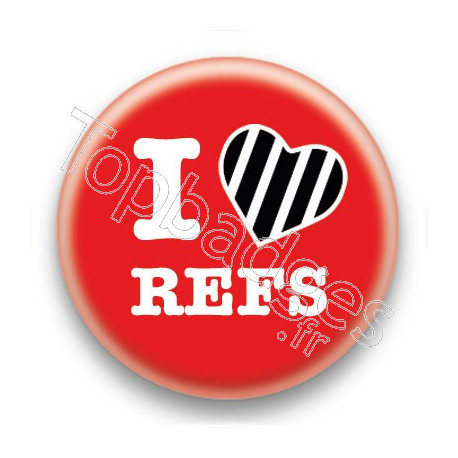 Badge I Love Refs
