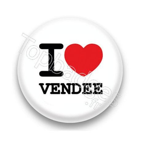 Badge I Love Vendée sur fond blanc