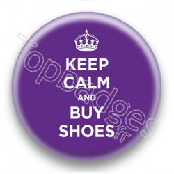 Badge Keep Calm And Buy Shoes