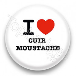Badge I Love cuir moustache fond blanc