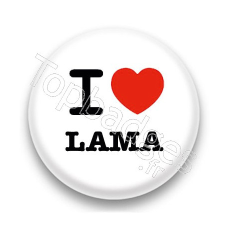 Badge I Love Lama fond blanc
