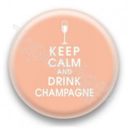 Badge Keep calm and drink champagne