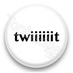 Badge Twiiiiiit fond blanc