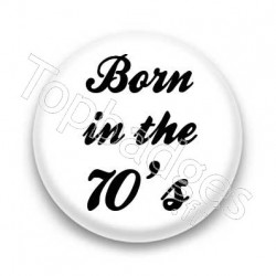 Badge born in the 70's