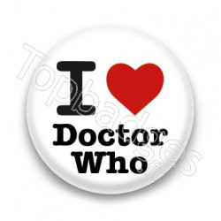 Badge I Love Doctor Who