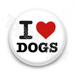 Badge I Love Dogs