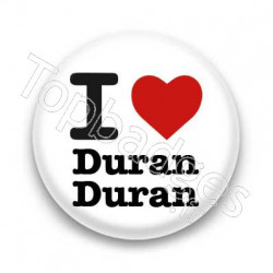 Badge I Love Duran Duran