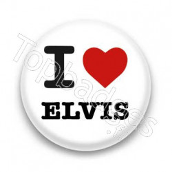 Badge : I love Elvis