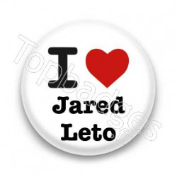 Badge I Love Jared Leto