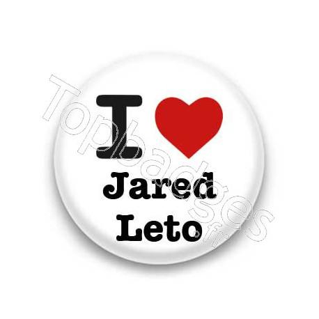 Badge : I love Jared Leto