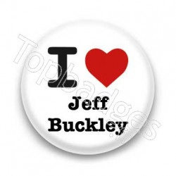 Badge : I love Jeff Buckley