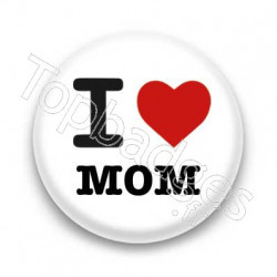 Badge I Love MOM