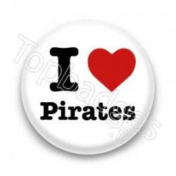 Badge I Love Pirates