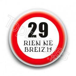Badge 29 Rien ne Breizh