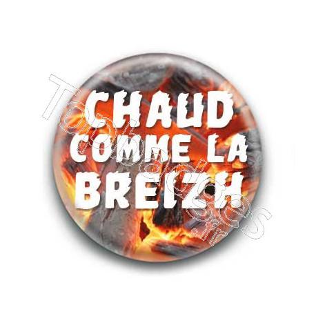 Badge : Chaud comme la Breizh