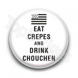 Badge Eat crepes and drink chouchen