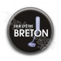 Badge Fier d'être Breton fond noir
