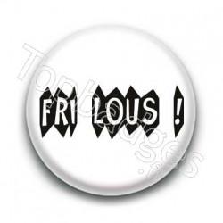 Badge Fri Lous