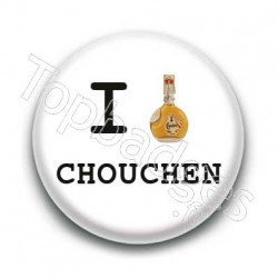 Badge I Love Chouchen