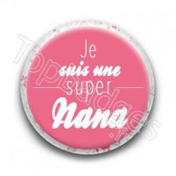 Badge Je suis une super nana