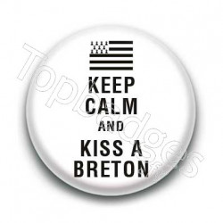 Badge Keep calm and kiss a breton