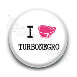 Badge I Love Turbonegro