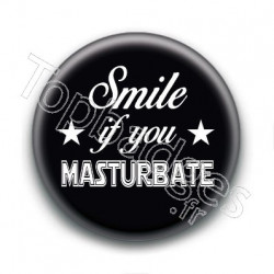 Badge : Smile if you masturbate