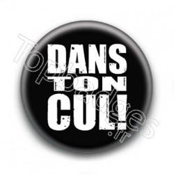 Badge Dans Ton Cul