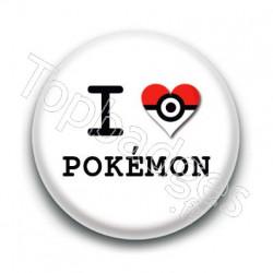 Badge I Love Pokemon