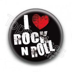 Badge I Love Rock n Roll !