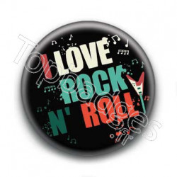 Badge I Love Rock'n'Roll