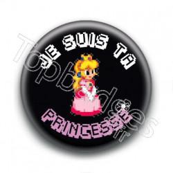 Badge Je suis ta Princesse