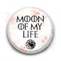 Badge : Devise 2 Daenerys Targaryen, Game of Thrones