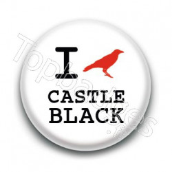 Badge : Love Castle Black, Game of Thrones