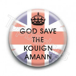Badge God Save The Kouign Amann
