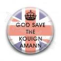 Badge God Save The Kouign Amann