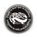 Badge Plutôt la mort que la souillure