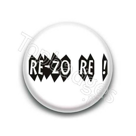 Badge : Re-zo re (trop c'est trop) expression bretonne