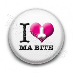 Badge I Love Ma Bite