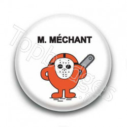 Badge Mr Méchant