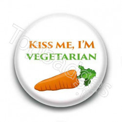 Badge Kiss me, I'm Vegetarian