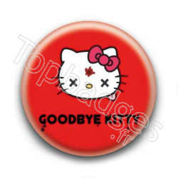 Badge : Goodbye Kitty