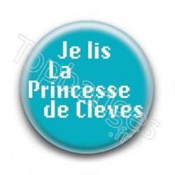 Badge Je lis la princesse de Clèves