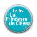 Badge : Je lis la princesse de Clèves